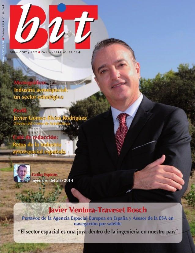 Editan COIT y AEIT G Octubre 2014 nº 198 / 6 €€ EditanCOITyAEITGOctubre2014nº198/6€€ Monográfico: Industria aeroespacial: ...