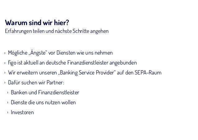 André M. Bajorat E-Mail: Mobile: amb@figo.me +49 172 4574783 Address figo GmbH Burchardstr. 21 20095 Hamburg Web www.figo.io ...