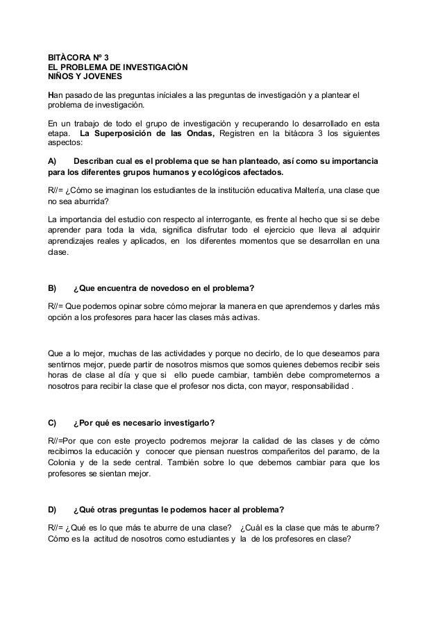 BITÀCORA Nº 3EL PROBLEMA DE INVESTIGACIÒNNIÑOS Y JOVENESHan pasado de las preguntas iníciales a las preguntas de investiga...