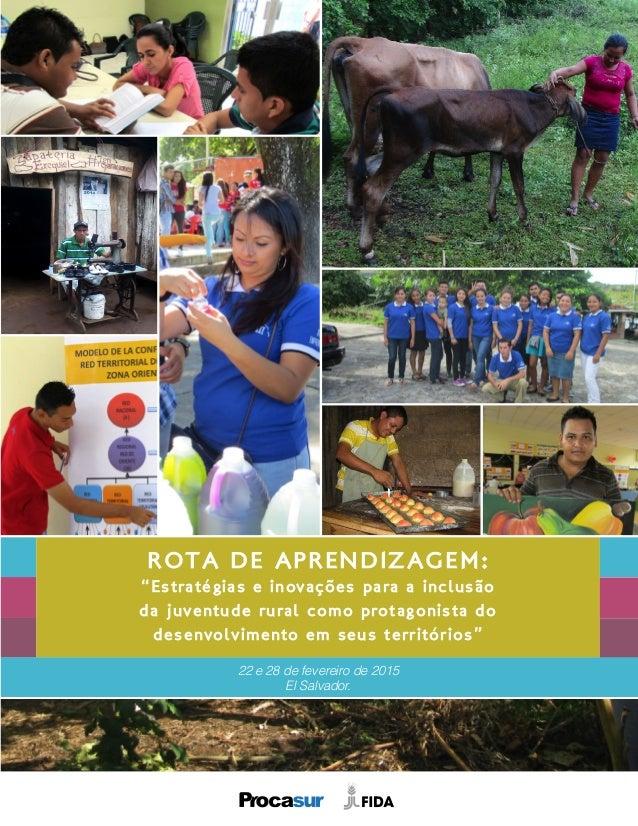 """ROTA DE APRENDIZAGEM: """"Estratégias e inovações para a inclusão da juventude rural como protagonista do desenvolvimento em ..."""