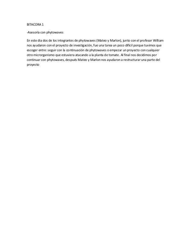 BITACORA 1 -Asesoría con phytowaves En este dia dos de los integrantes de phytowaves (Mateo y Marlon), junto con el profes...