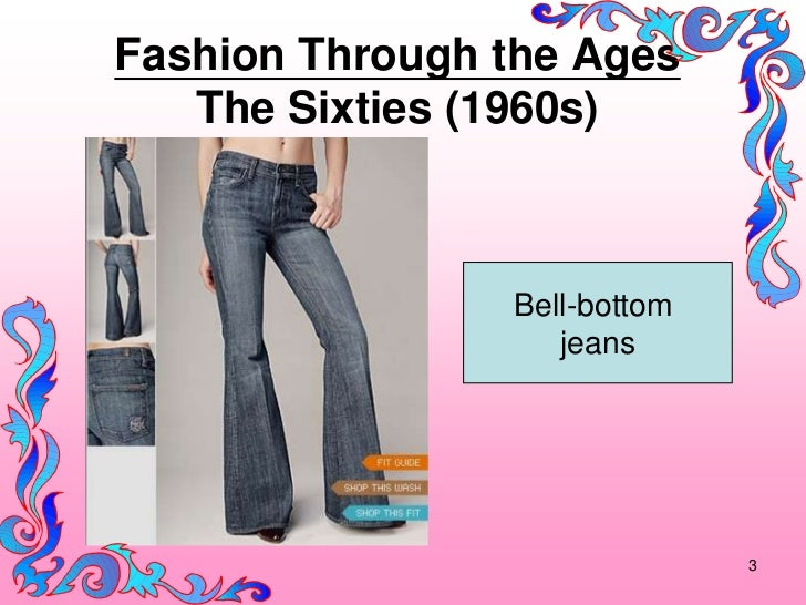 Fashion Through the Ages   The Sixties (1960s)                Bell-bottom                   jeans                         ...