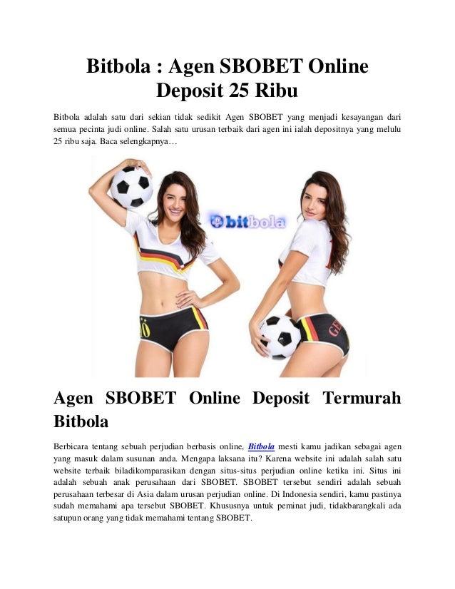 Bitbola Agen Sbobet Online Deposit 25 Ribu