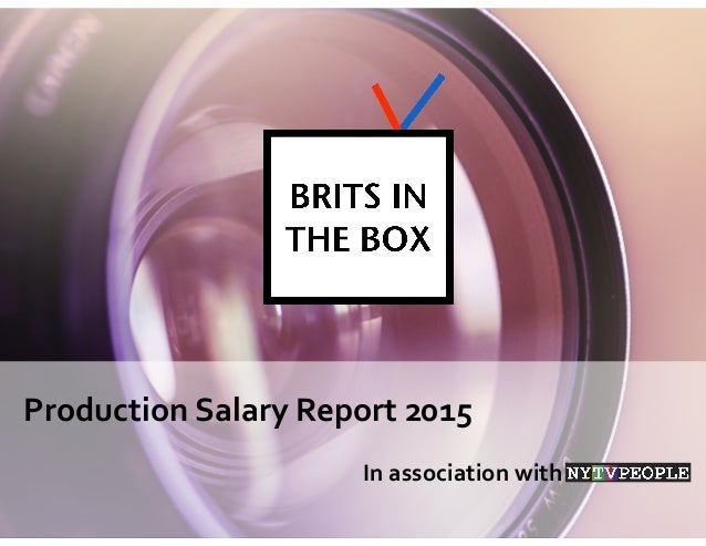 Production	   Salary	   Report	   2015 In	   association	   with