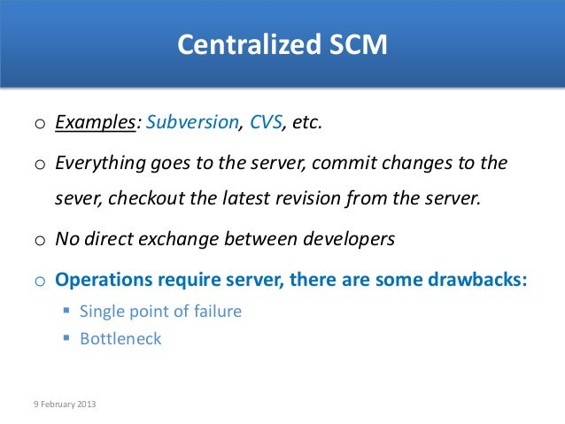 centralized scmo examples  subversion  cvs