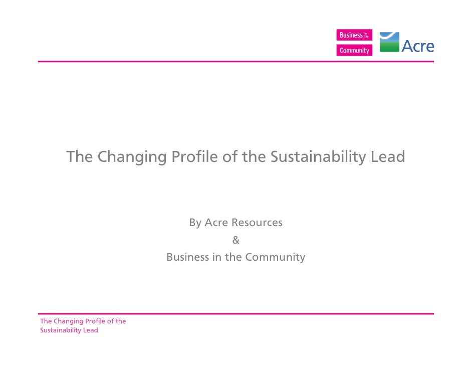 The Changing Profile of the Sustainability Lead                                  By Acre Resources                        ...