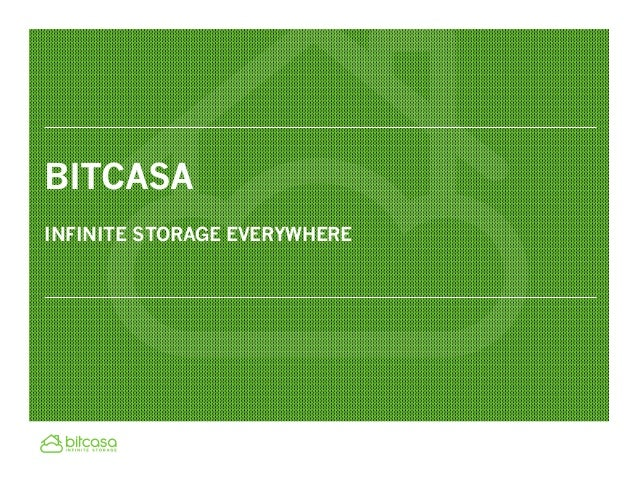 BITCASAINFINITE STORAGE EVERYWHERE