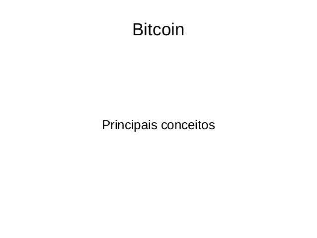 Bitcoin Principais conceitos