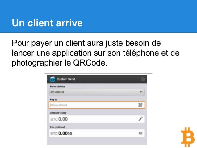 Un client arrive Pour payer un client aura juste besoin de lancer une application sur son téléphone et de photographier le...