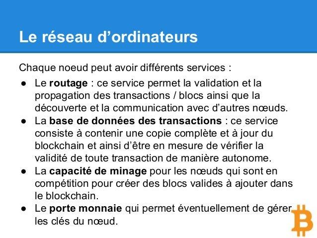 Le réseau d'ordinateurs Chaque noeud peut avoir différents services : ● Le routage : ce service permet la validation et la...