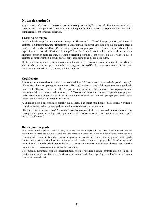 Notas de tradução Alguns termos técnicos são usados no documento original em inglês, e que não fazem muito sentido ao trad...