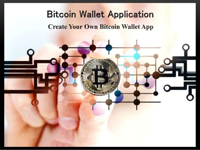 What is Bitcoin Wallet Application? • Secure digital wallet. • Send, receive, and store Bitcoins. • Uses crypto currency. ...