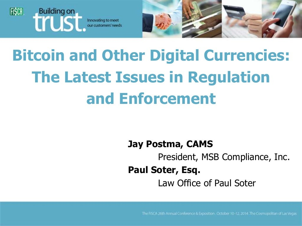 Bitcoin and Other Digital Currencies: The Latest Issues in Regulation and Enforcement
