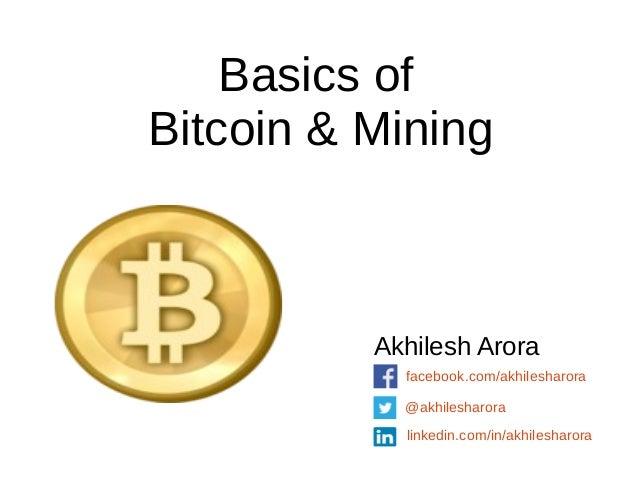 Basics of bitcoin mining basics of bitcoin mining akhilesh arora akhilesharora linkedininakhilesharora ccuart Gallery
