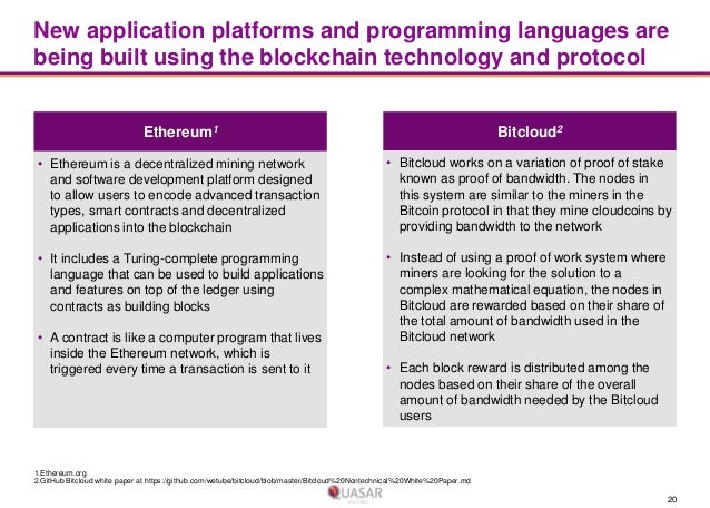 New application platforms and programming languages are being built using the blockchain technology and protocol Ethereum1...