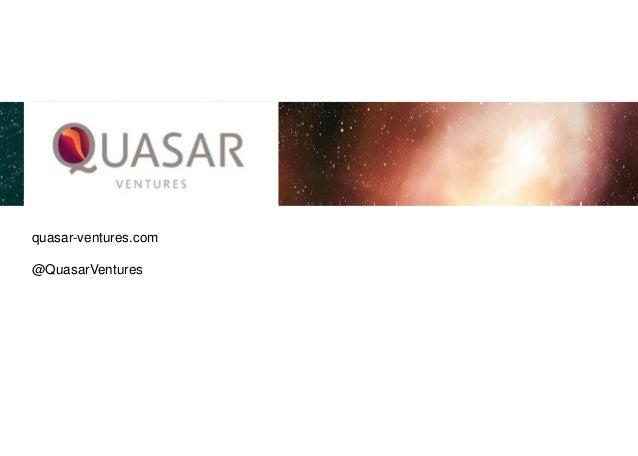 quasar-ventures.com @QuasarVentures