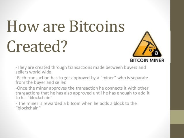 4 How Are Bitcoins Created