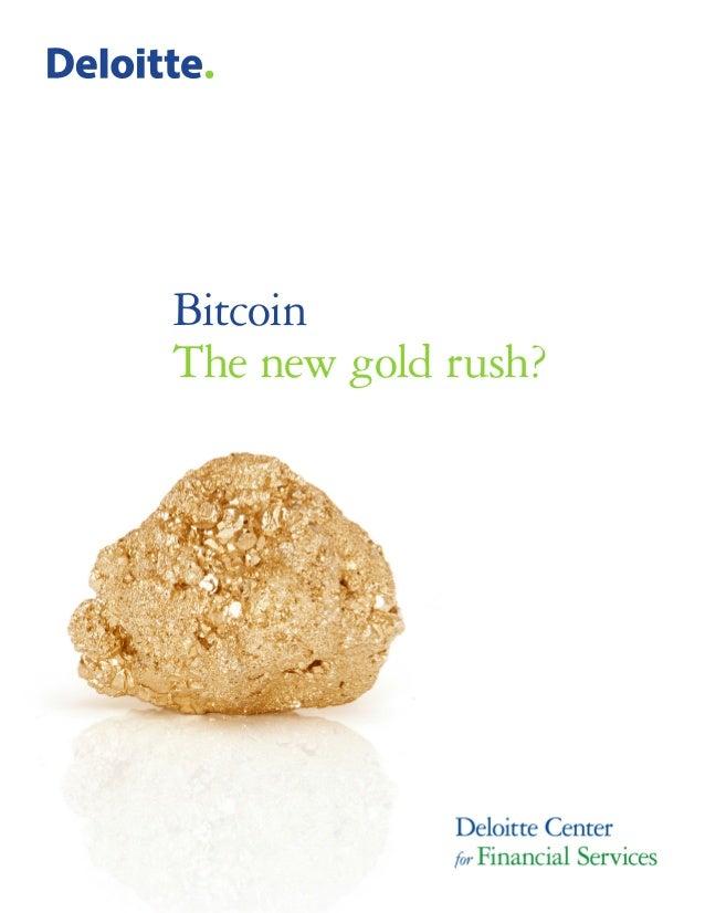 Bitcoin The new gold rush?