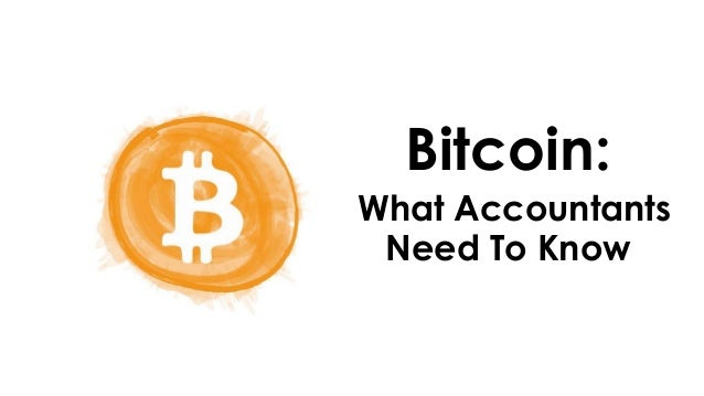 Bitcoin: What Accountants Need To Know