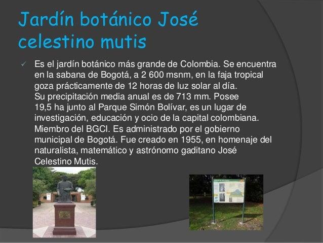 jardín botánico jose celestino mutis