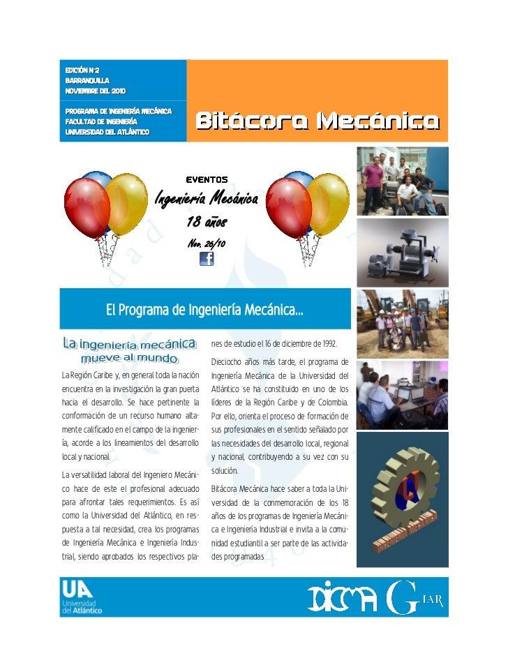 EDICIÓN Nº2 BARRANQUILLA NOVIEMBRE DEL 2010 PROGRAMA DE INGENIERÍA MECÁNICA FACULTAD DE INGENIERÍA UNIVERSIDAD DEL ATLÁNTI...