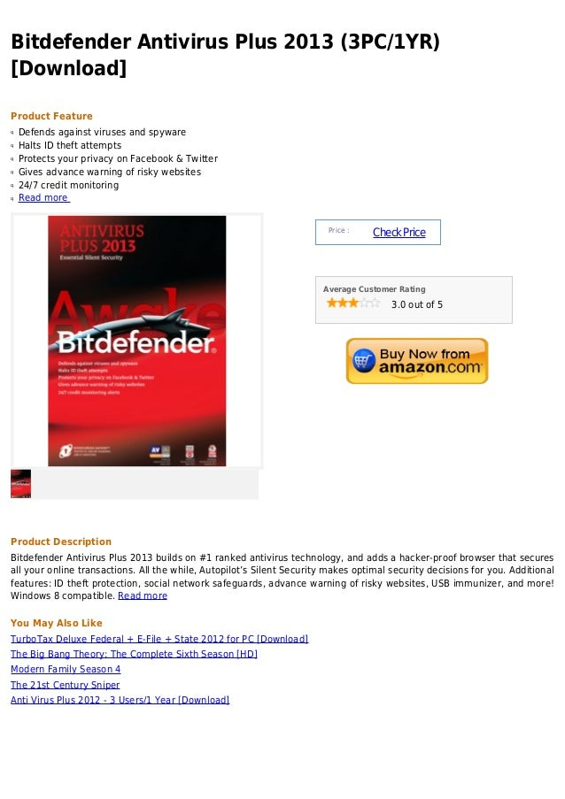 Bitdefender Antivirus Plus 2013 (3PC/1YR)[Download]Product Featureq   Defends against viruses and spywareq   Halts ID thef...