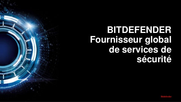 BITDEFENDER Fournisseur global de services de sécurité