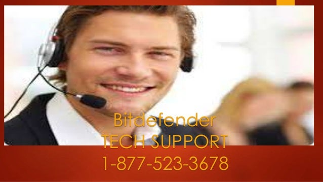 BitdefenderTE CH SUPPORTBitdefender TECH SUPPORT 1-877-523-3678