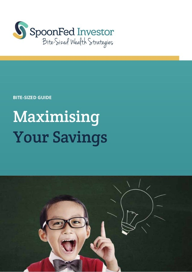 BITE-SIZED GUIDE  Maximising Your Savings