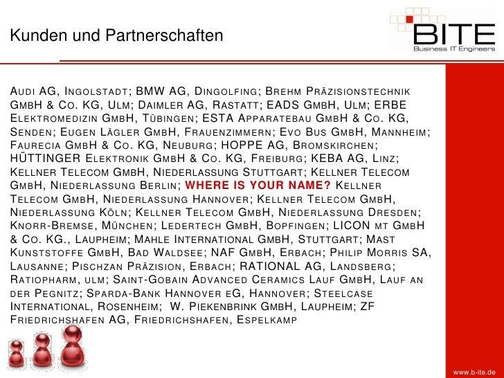 Kunden und Partnerschaften   A UDI AG, I NGOLSTADT ; BMW AG, D INGOLFING ; B REHM P RÄZISIONSTECHNIK G MB H & C O . KG, U ...