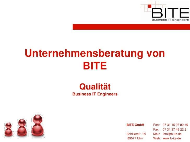 Unternehmensberatung von          BITE            Qualität         Business IT Engineers                                  ...