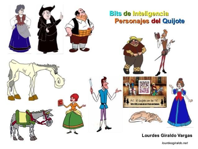 BitsBits dede InteligenciaInteligencia PersonajesPersonajes deldel QuijoteQuijote Lourdes Giraldo VargasLourdes Giraldo Va...