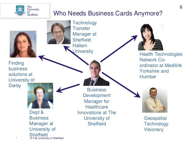 Bite size professional social networks 2015 6 the university of sheffield 6 who needs business cards colourmoves