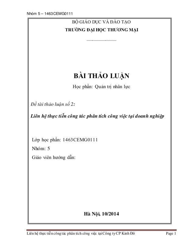 Nhóm 5 – 1463CEMG0111 Liên hệ thực tiễn công tác phân tích công việc tại Công ty CP Kinh Đô Page 1 BỘ GIÁO DỤC VÀ ĐÀO TẠO ...