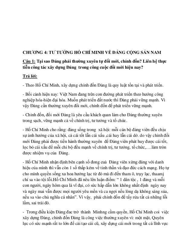 CHƢƠNG 4: TƢ TƢỞNG HỒ CHÍ MINH VỀ ĐẢNG CỘNG SẢN NAMCâu 1: Tại sao Đảng phải thƣờng xuyên tự đổi mới, chỉnh đốn? Liên hệ th...