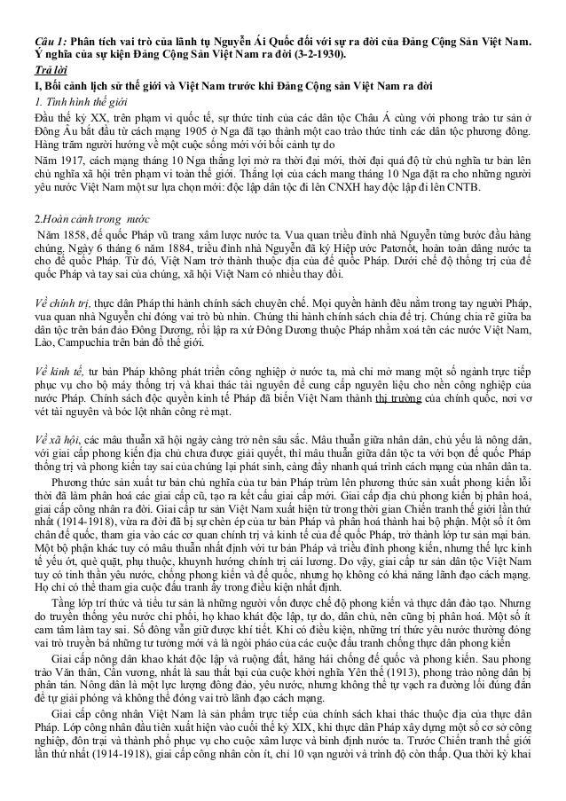 Câu 1: Phân tích vai trò của lãnh tụ Nguyễn Ái Quốc đối với sự ra đời của Đảng Cộng Sản Việt Nam. Ý nghĩa của sự kiện Đảng...