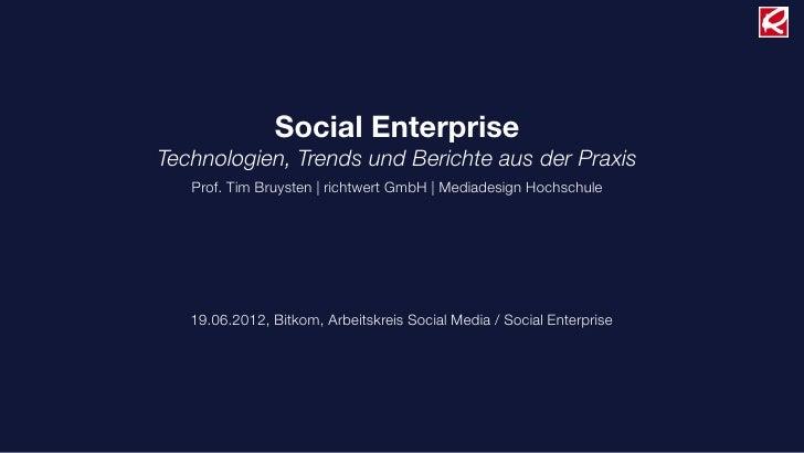 Social EnterpriseTechnologien, Trends und Berichte aus der Praxis   Prof. Tim Bruysten |richtwert GmbH |Mediadesign Hoch...