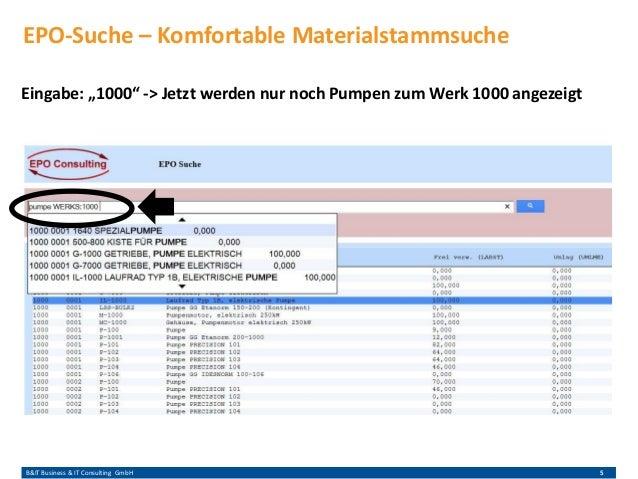 """B&IT Business & IT Consulting GmbH 5 Eingabe: """"1000"""" -> Jetzt werden nur noch Pumpen zum Werk 1000 angezeigt EPO-Suche – K..."""