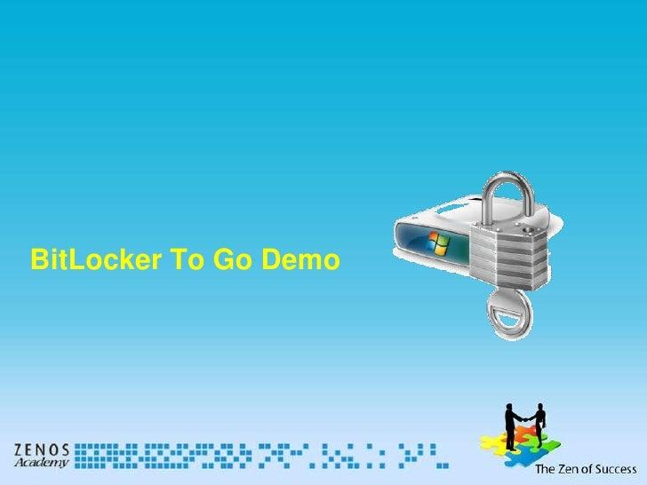 BitLocker To Go Demo<br />