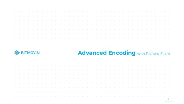September 27 Roundtable: Advanced Encoding