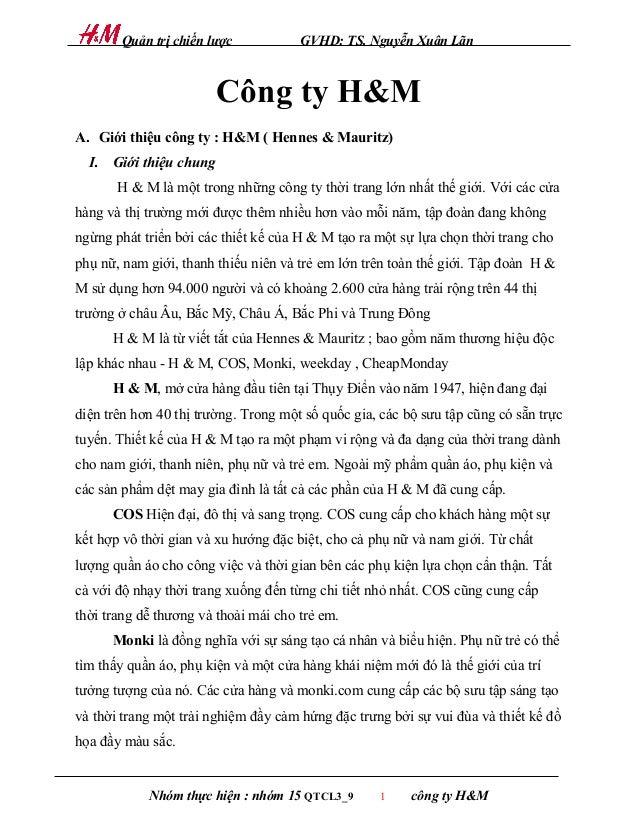 Quản trị chiến lược            GVHD: TS. Nguyễn Xuân Lãn                        Công ty H&MA. Giới thiệu công ty : H&M ( H...