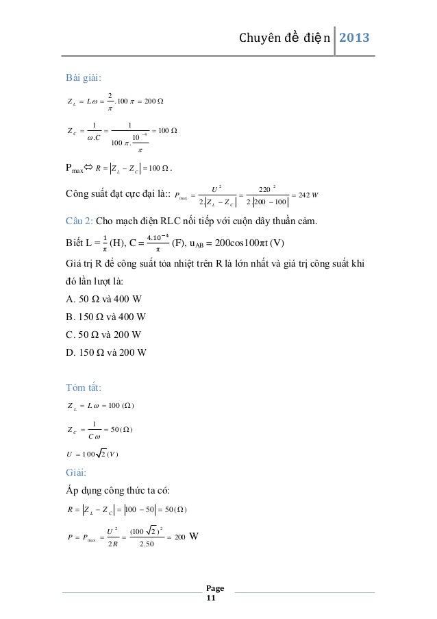 Chuyên đề điện 2013 Bài giải: Z L  L   ZC   1  2    . 100   200   1     .C  100  .  Pmax R   10  4   100  ...