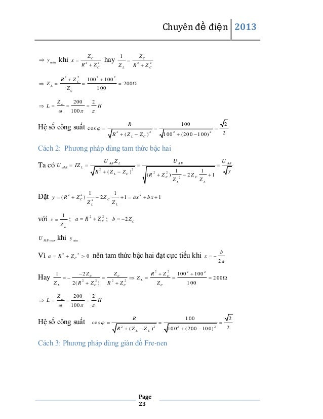 Chuyên đề điện 2013   y m in  x  khi  R  ZC 2   ZL    L  ZC R Z 2  2  100  100 2    ZC  ZL      ZL  ZC R  ZC ...
