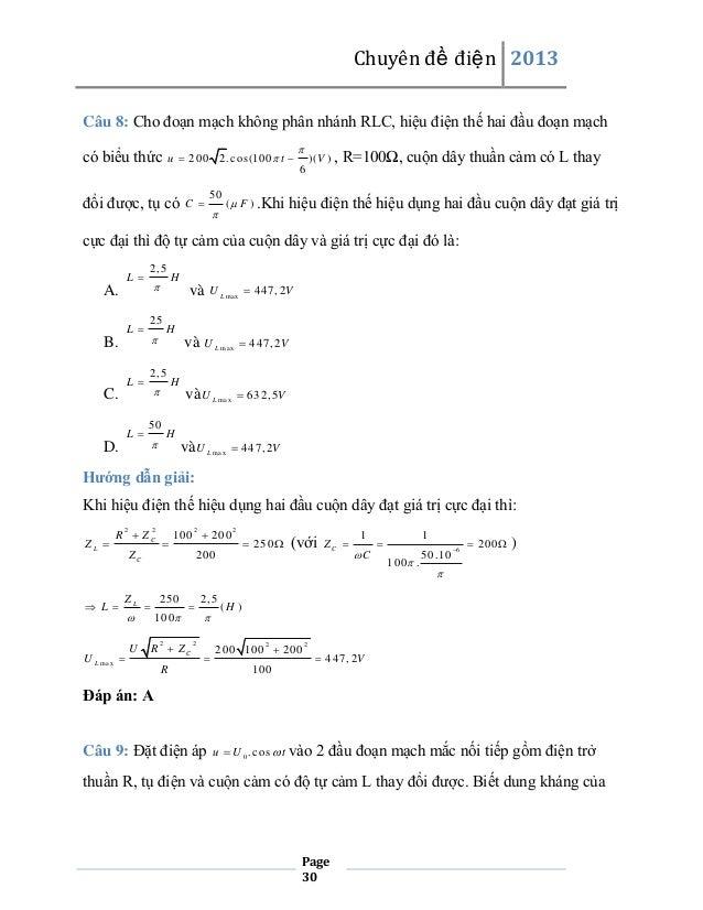 Chuyên đề điện 2013 Câu 8: Cho đoạn mạch không phân nhánh RLC, hiệu điện thế hai đầu đoạn mạch có biểu thức  u  200 2 . c...
