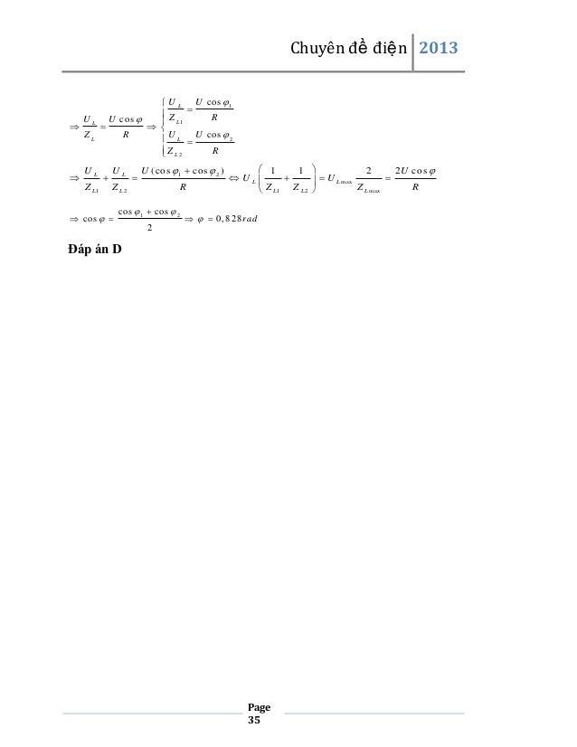 Chuyên đề điện 2013    UL ZL    UL Z L1  U cos  1  UL Z  R U cos   L1    R  U L  U cos  2  Z L2 R     UL ...