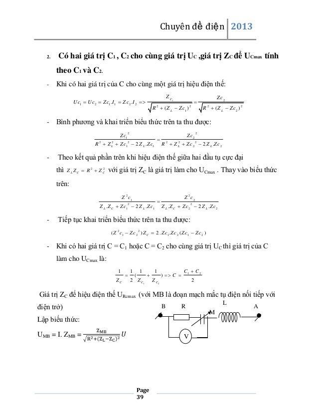 Chuyên đề điện 2013  2.  Có hai giá trị C1 , C2 cho cùng giá trị UC ,giá trị ZC để UCmax tính theo C1 và C2.  -  Khi có ha...