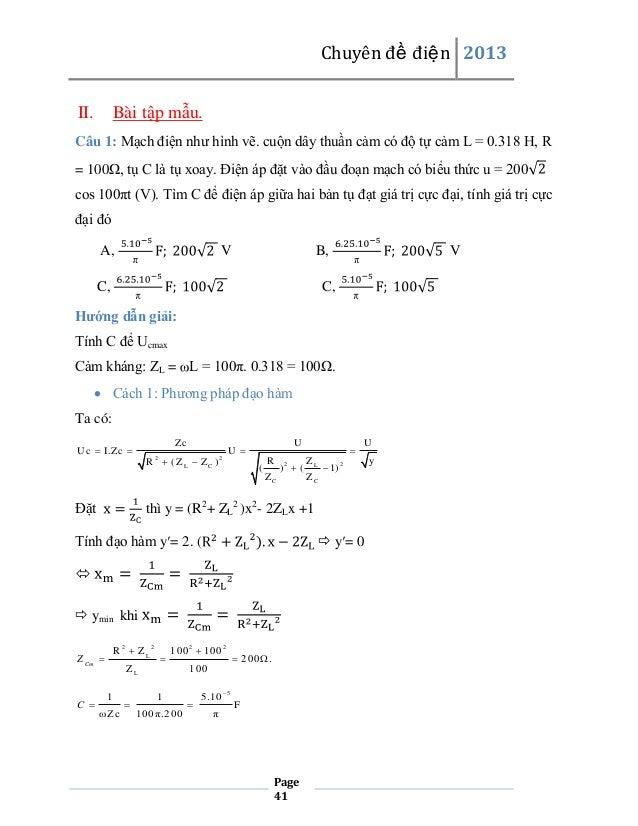 Chuyên đề điện 2013 II.  Bài tập mẫu.  Câu 1: Mạch điện như hình vẽ. cuộn dây thuần cảm có độ tự cảm L = 0.318 H, R = 100Ω...