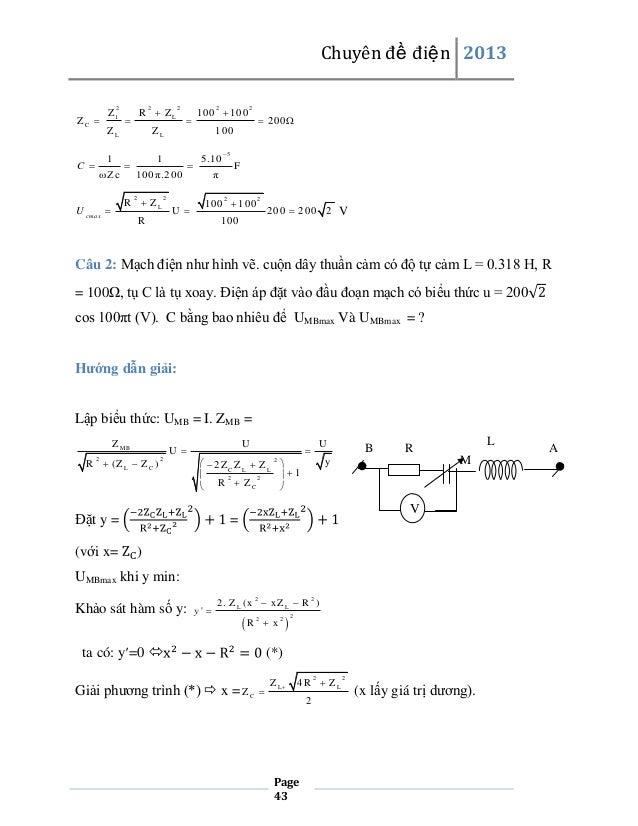Chuyên đề điện 2013 R  ZL  2  ZC   Z1  ZL 1  C   2    ω Zc  1 00  100 2    ZL   100 π.200 2  2   200   100  1  R ...