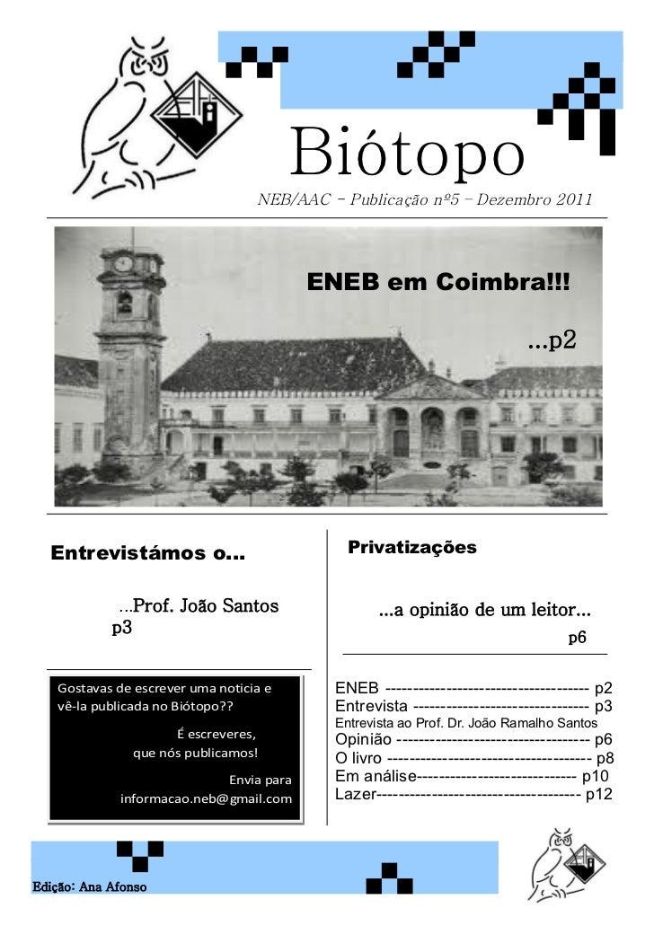 Biótopo                                  NEB/AAC - Publicação nº5 – Dezembro 2011                                         ...