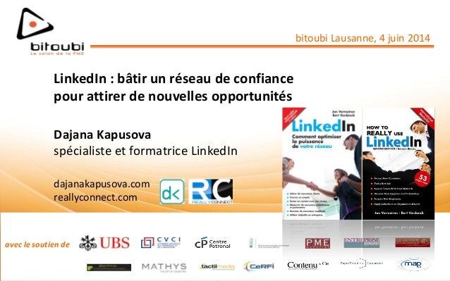 avec le soutien de LinkedIn : bâtir un réseau de confiance pour attirer de nouvelles opportunités Dajana Kapusova spéciali...
